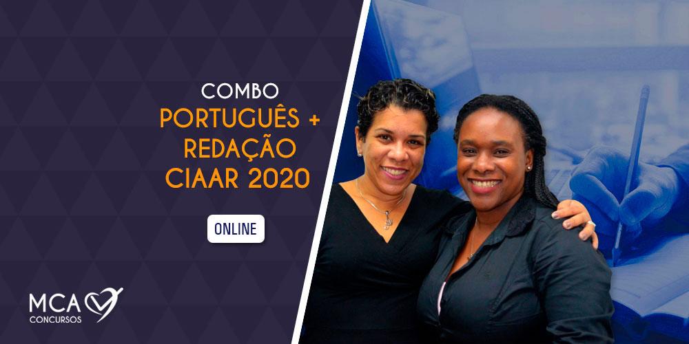 Combo Português + Redação CIAAR 2020 (online) – MCA Concursos