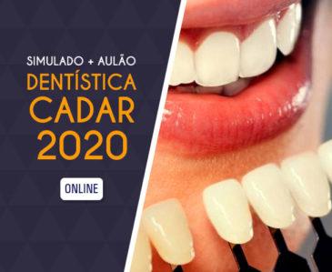 Dentística CADAR 2020 – Simulado + Aulão