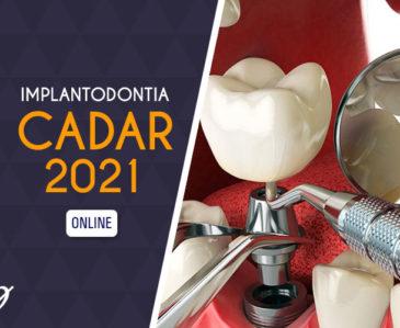 Implantodontia CADAR 2021