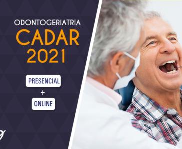 ODONTOGERIATRIA CADAR 2021