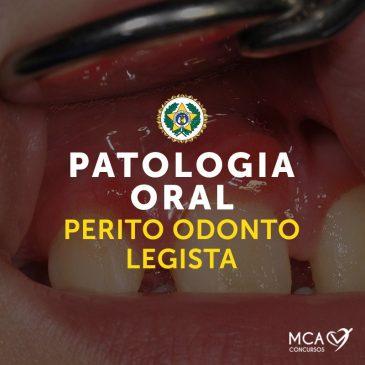 Odontologia Legal – Patologia Oral