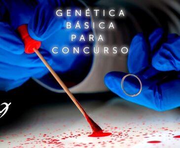 Genética Forense Básica para Concursos