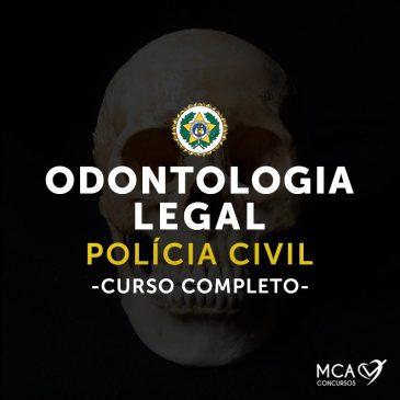 Odontologia Legal – Curso completo – Online