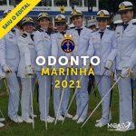 Odonto Marinha 2021 – 4 aprovados das 4 vagas no último concurso!