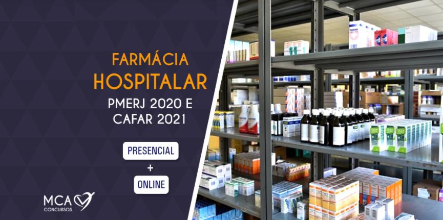 Curso Farmácia Hospitalar PMERJ 2020 e CAFAR 2021 (presencial + online) – MCA Concursos