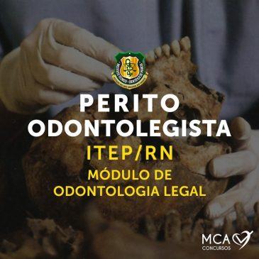 Perito Odontolegista – ITEP/RN