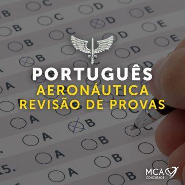 PORTUGUÊS AERONÁUTICA – REVISÃO DE PROVAS