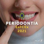 Periodontia EsFCEx 2021