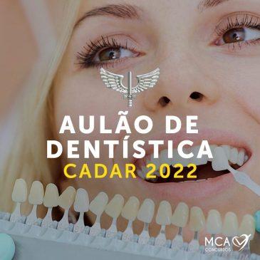 CADAR 2022 – Aulão de Dentística