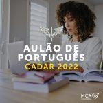 CADAR 2022 – Aulão de Português