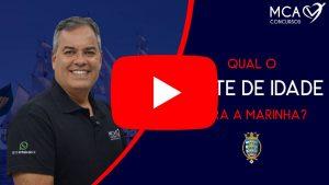 Imagem link para vídeo LIMITE DE IDADE PARA ENTRAR NA MARINHA
